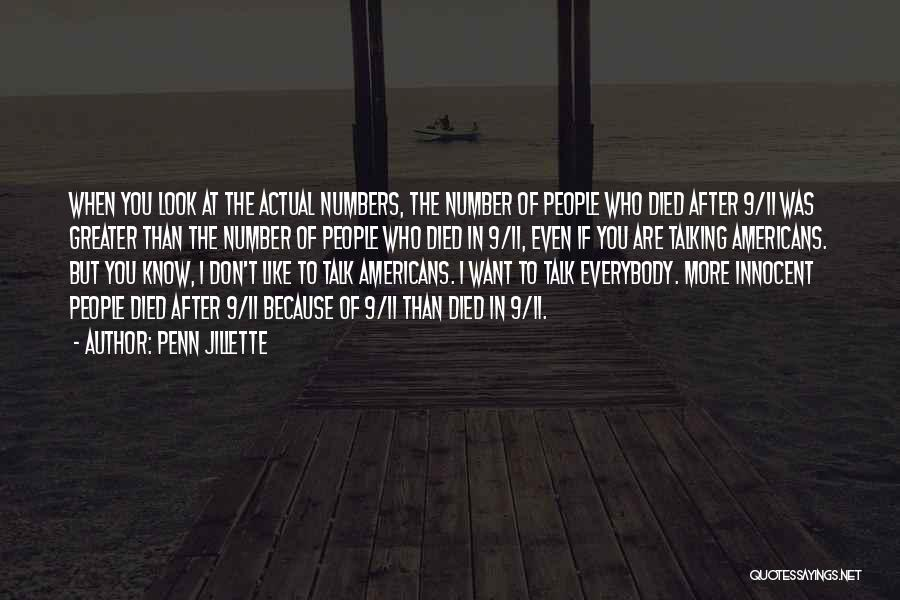 Look After Number One Quotes By Penn Jillette
