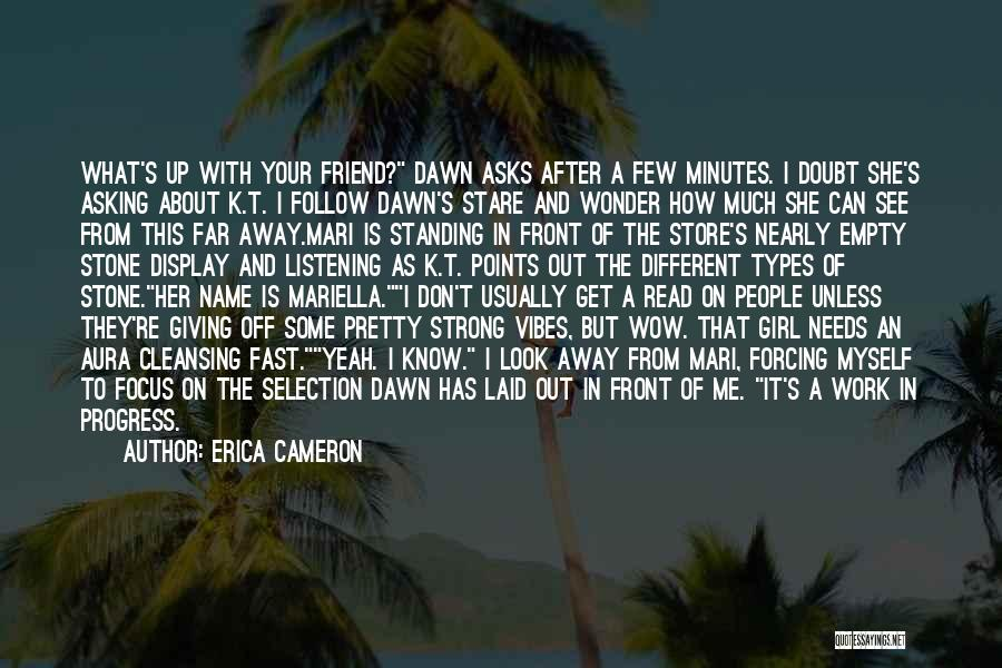 Look After Your Girl Quotes By Erica Cameron