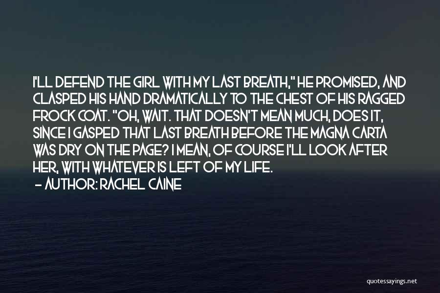 Look After Your Girl Quotes By Rachel Caine
