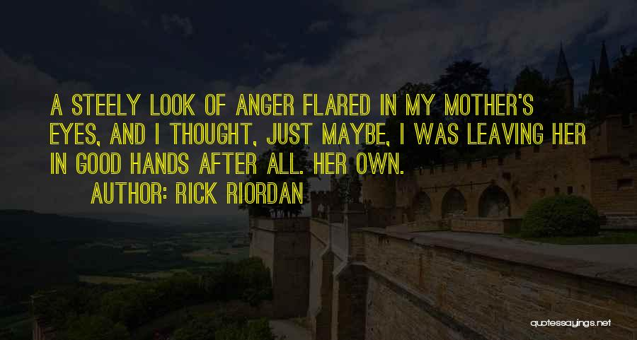 Look After Your Girl Quotes By Rick Riordan