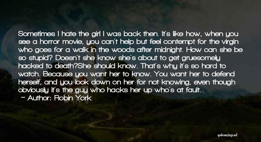 Look After Your Girl Quotes By Robin York