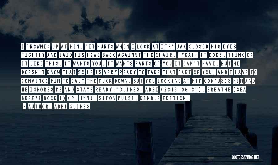 Look At Sea Quotes By Abbi Glines