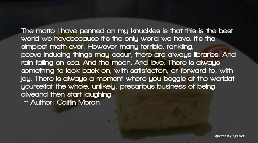 Look At Sea Quotes By Caitlin Moran