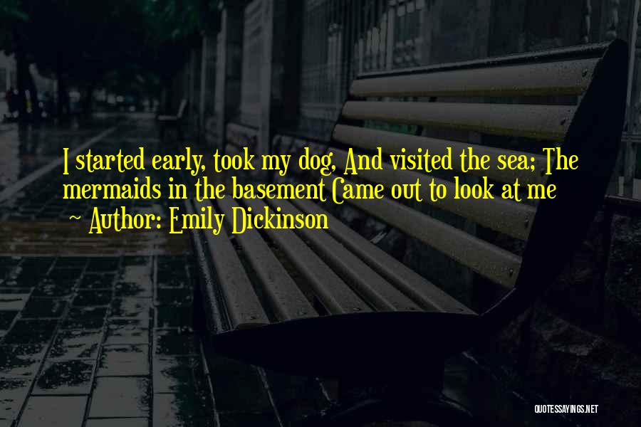 Look At Sea Quotes By Emily Dickinson