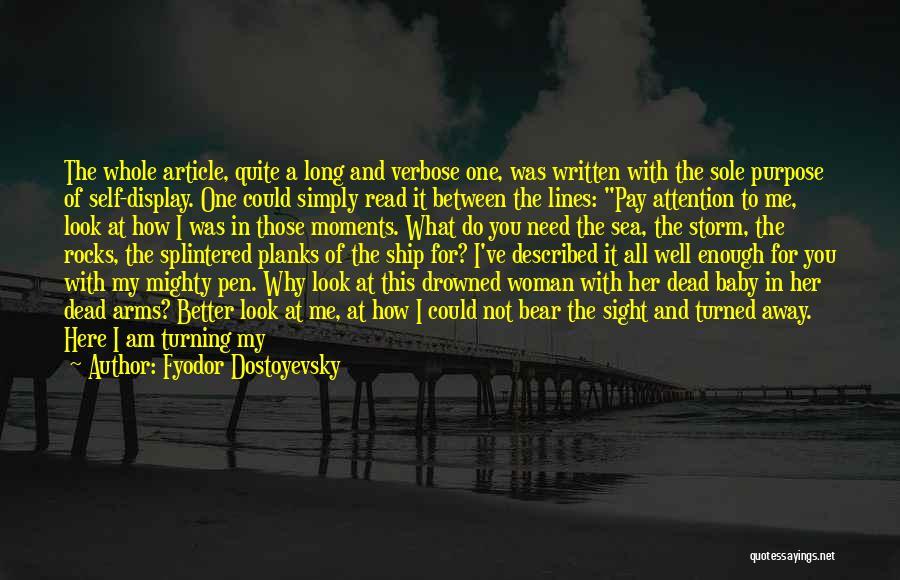 Look At Sea Quotes By Fyodor Dostoyevsky