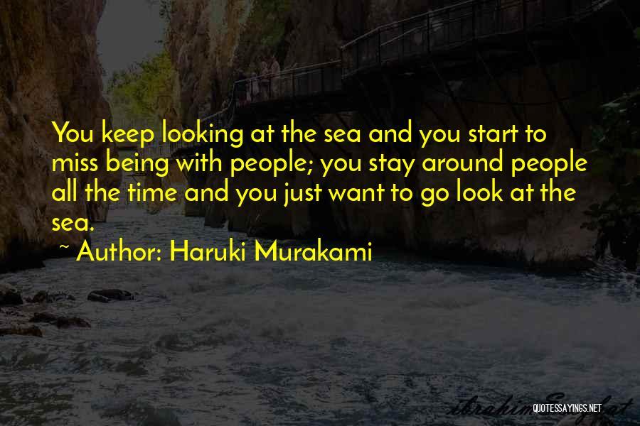 Look At Sea Quotes By Haruki Murakami