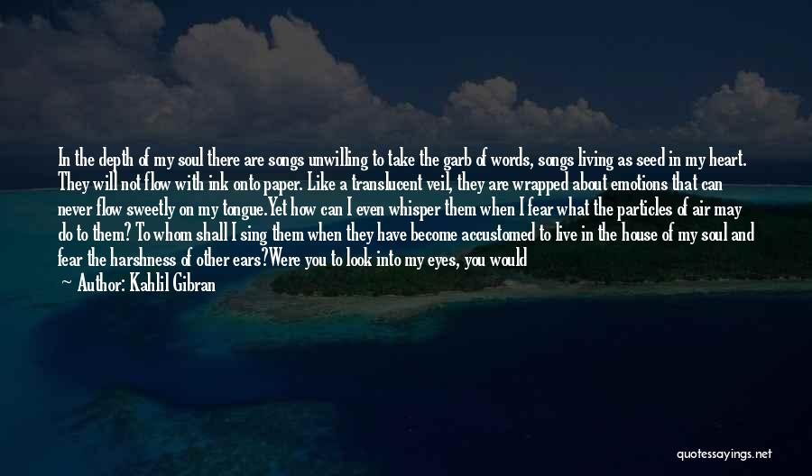 Look At Sea Quotes By Kahlil Gibran