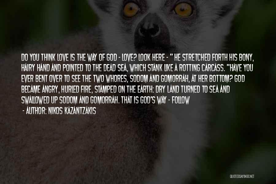 Look At Sea Quotes By Nikos Kazantzakis