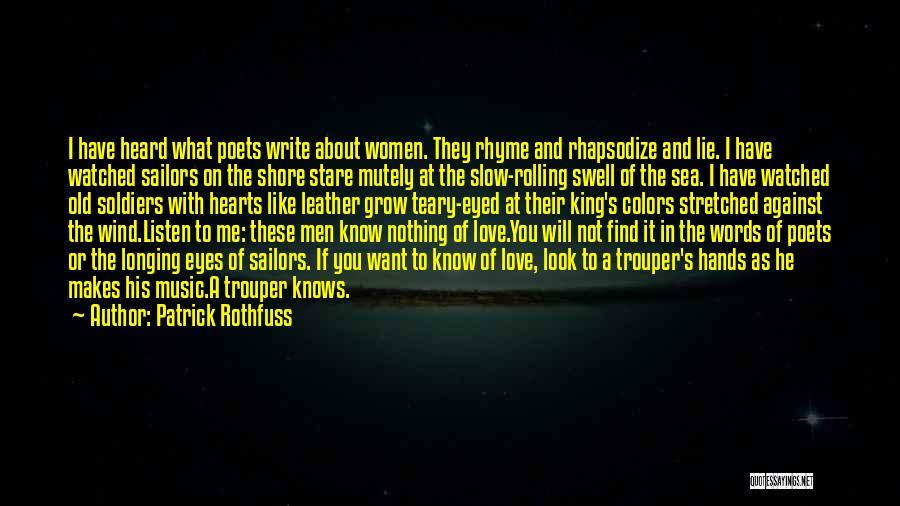 Look At Sea Quotes By Patrick Rothfuss