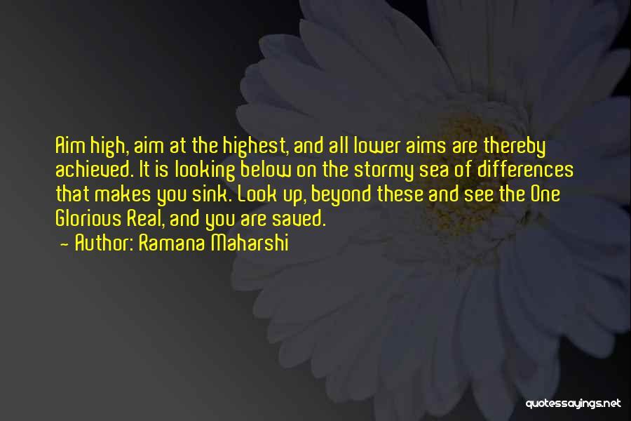 Look At Sea Quotes By Ramana Maharshi