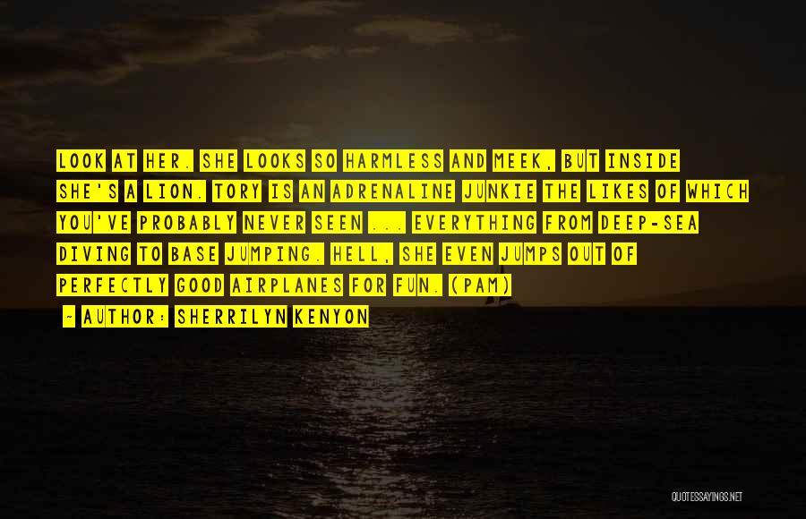 Look At Sea Quotes By Sherrilyn Kenyon