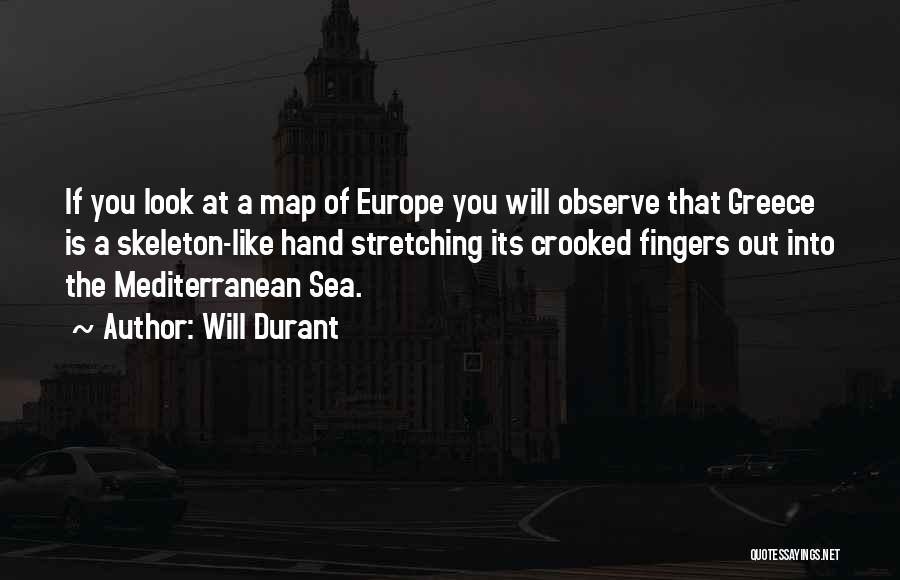 Look At Sea Quotes By Will Durant