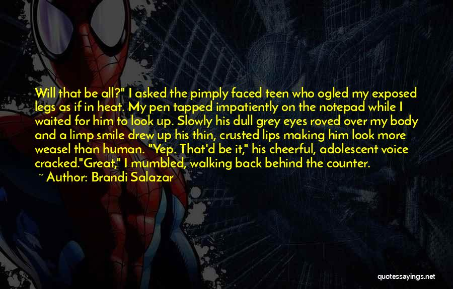 Look Behind The Smile Quotes By Brandi Salazar