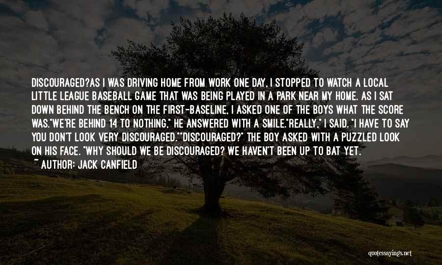 Look Behind The Smile Quotes By Jack Canfield