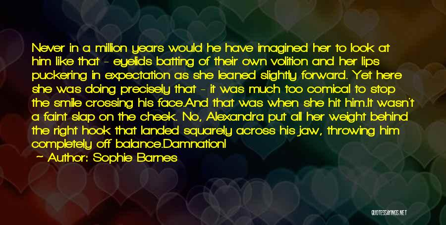 Look Behind The Smile Quotes By Sophie Barnes