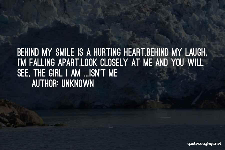 Look Behind The Smile Quotes By Unknown