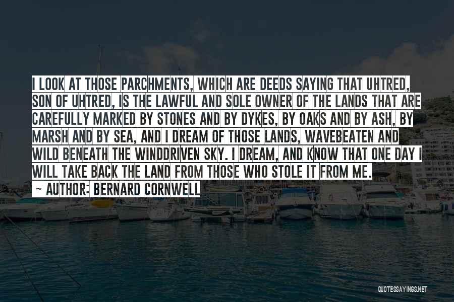 Look Beneath Quotes By Bernard Cornwell