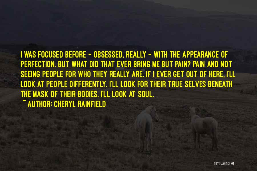 Look Beneath Quotes By Cheryl Rainfield