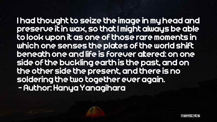 Look Beneath Quotes By Hanya Yanagihara