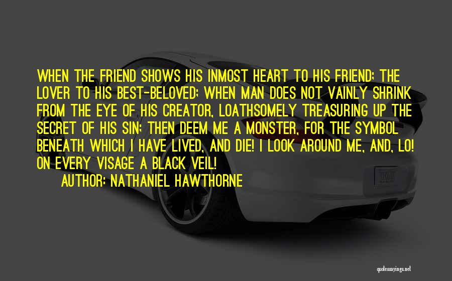Look Beneath Quotes By Nathaniel Hawthorne