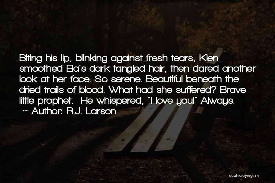 Look Beneath Quotes By R.J. Larson