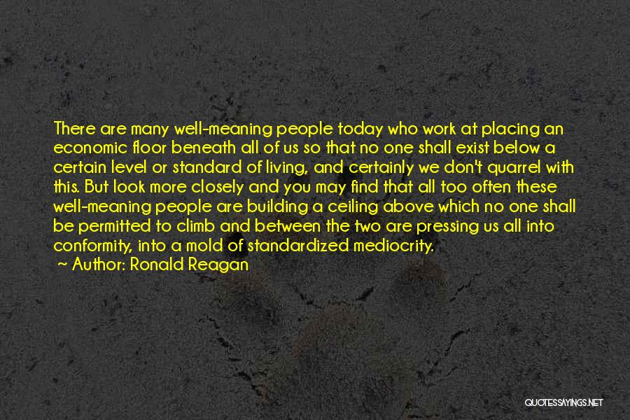 Look Beneath Quotes By Ronald Reagan
