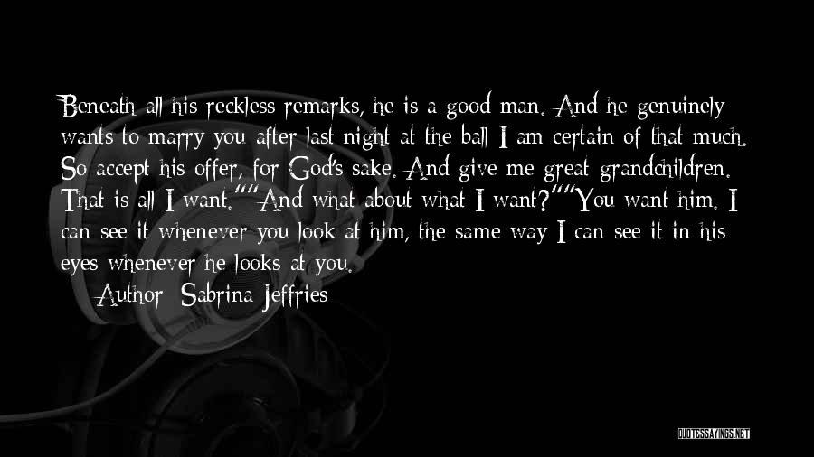 Look Beneath Quotes By Sabrina Jeffries