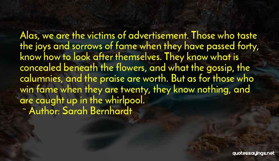 Look Beneath Quotes By Sarah Bernhardt