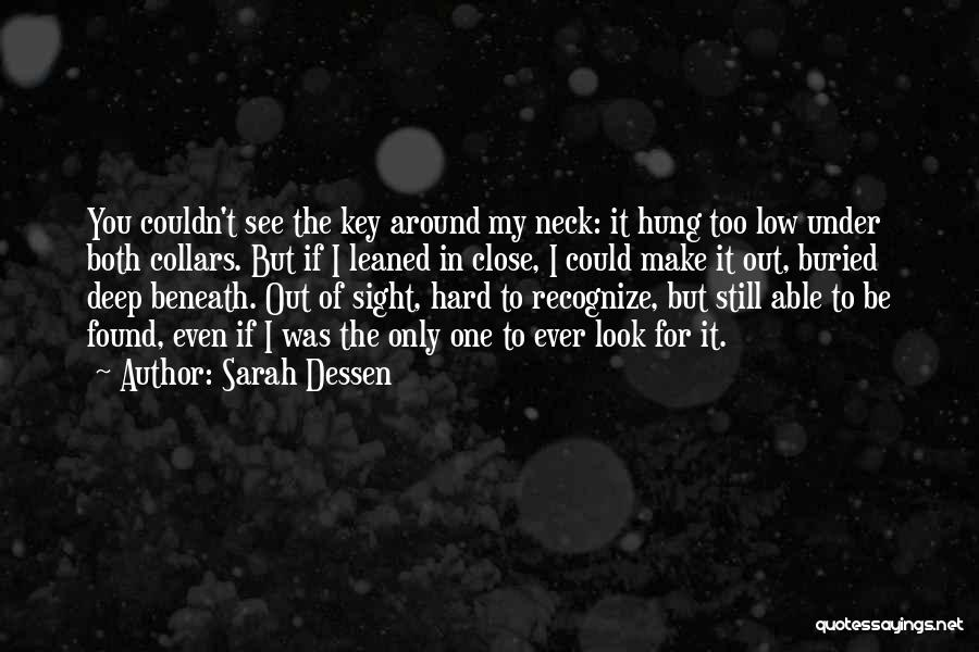 Look Beneath Quotes By Sarah Dessen