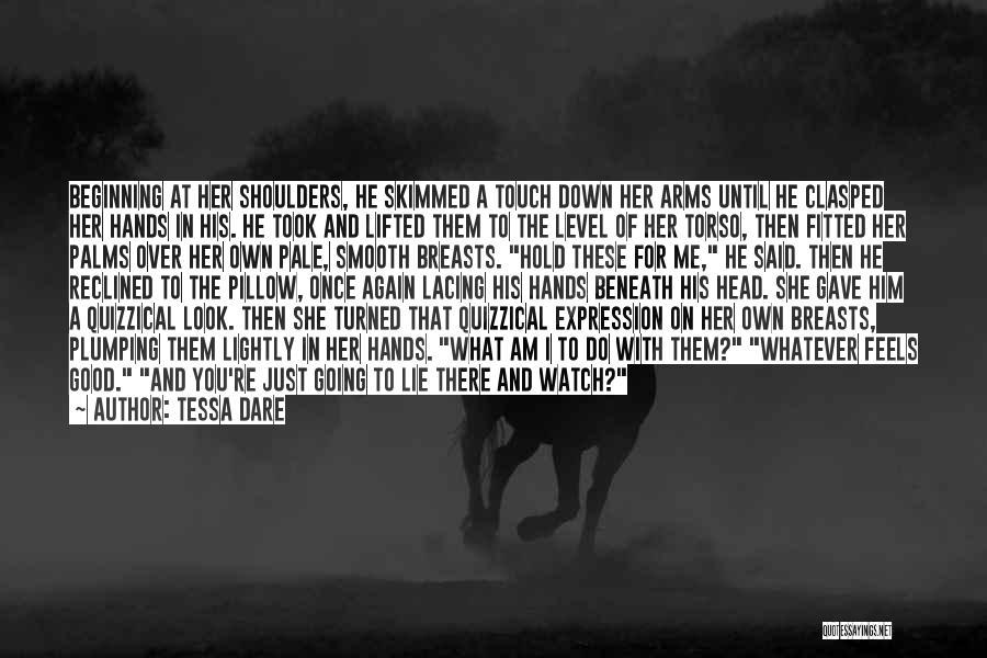Look Beneath Quotes By Tessa Dare