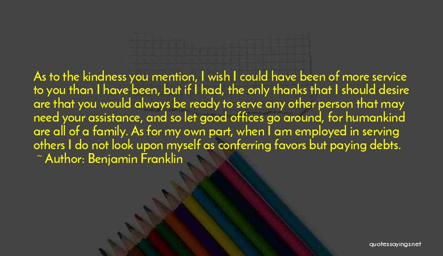 Look For Good In Others Quotes By Benjamin Franklin