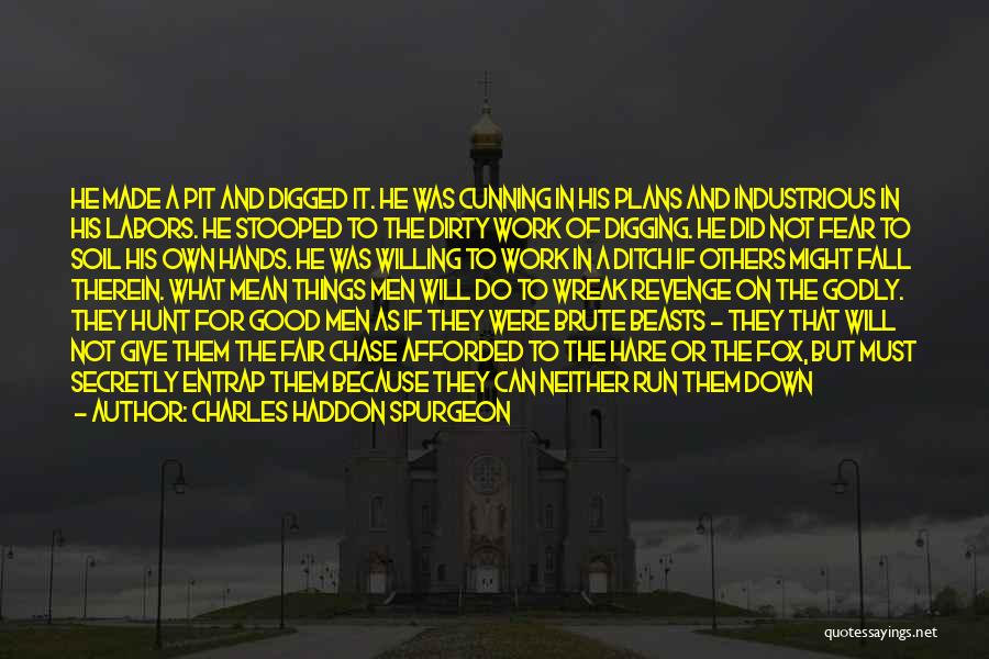 Look For Good In Others Quotes By Charles Haddon Spurgeon