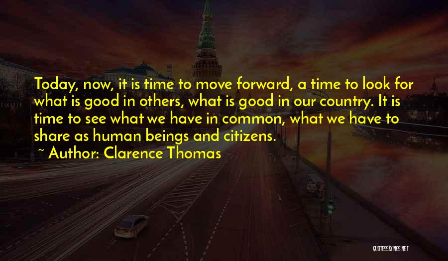 Look For Good In Others Quotes By Clarence Thomas