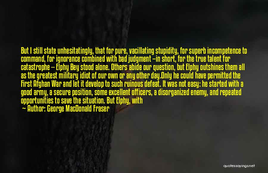 Look For Good In Others Quotes By George MacDonald Fraser