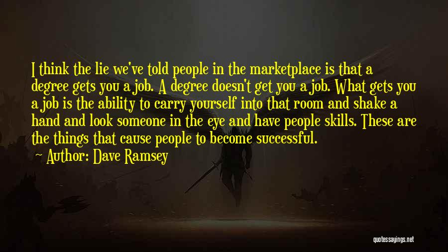 Look Into Yourself Quotes By Dave Ramsey