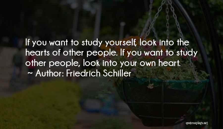 Look Into Yourself Quotes By Friedrich Schiller