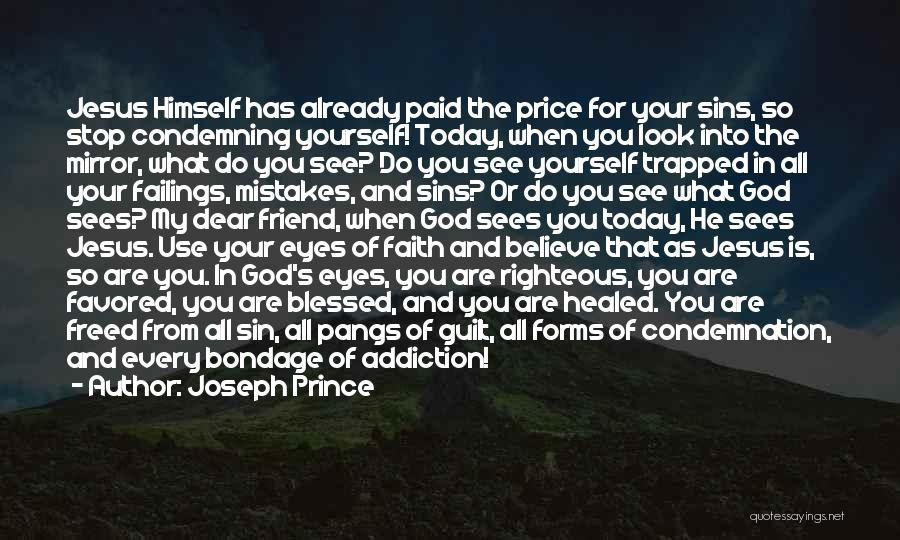 Look Into Yourself Quotes By Joseph Prince