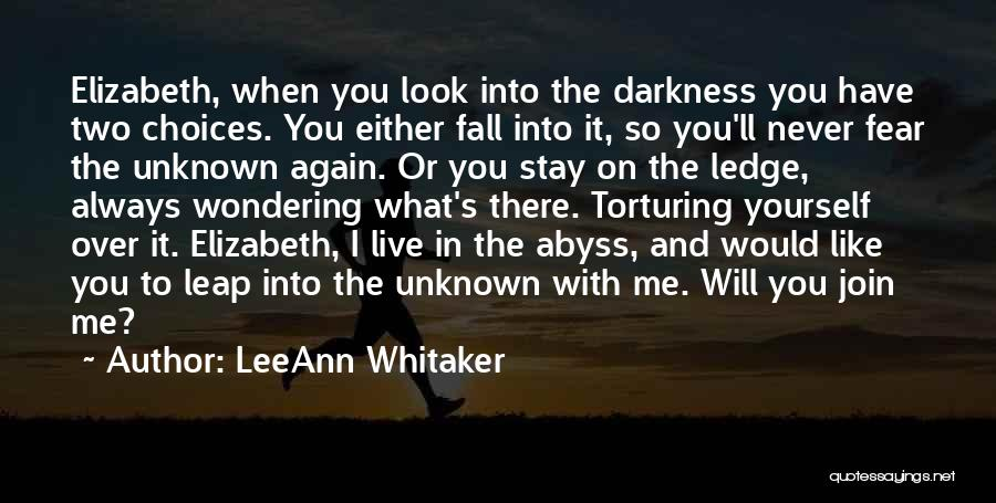 Look Into Yourself Quotes By LeeAnn Whitaker