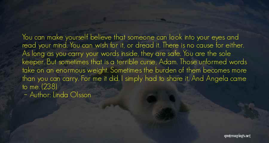 Look Into Yourself Quotes By Linda Olsson