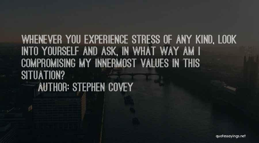 Look Into Yourself Quotes By Stephen Covey