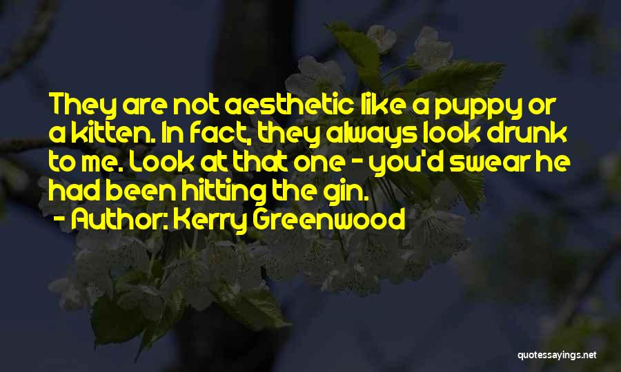 Look Like Me Quotes By Kerry Greenwood