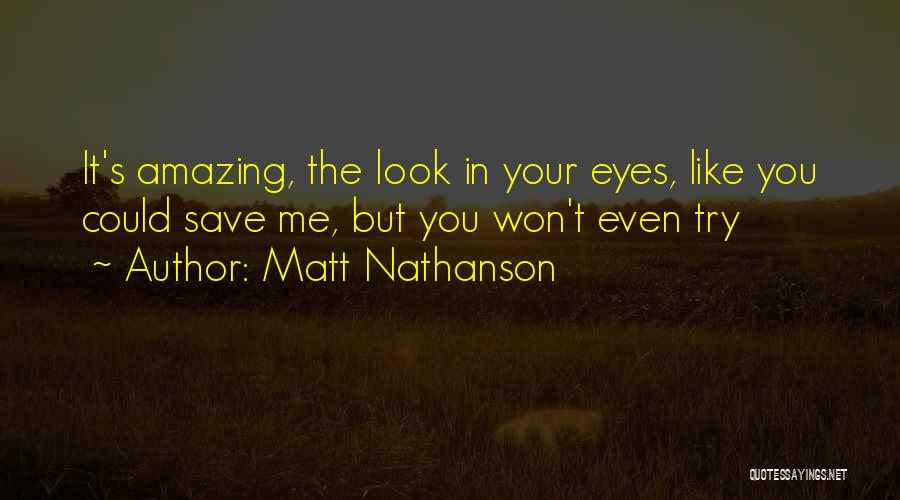 Look Like Me Quotes By Matt Nathanson