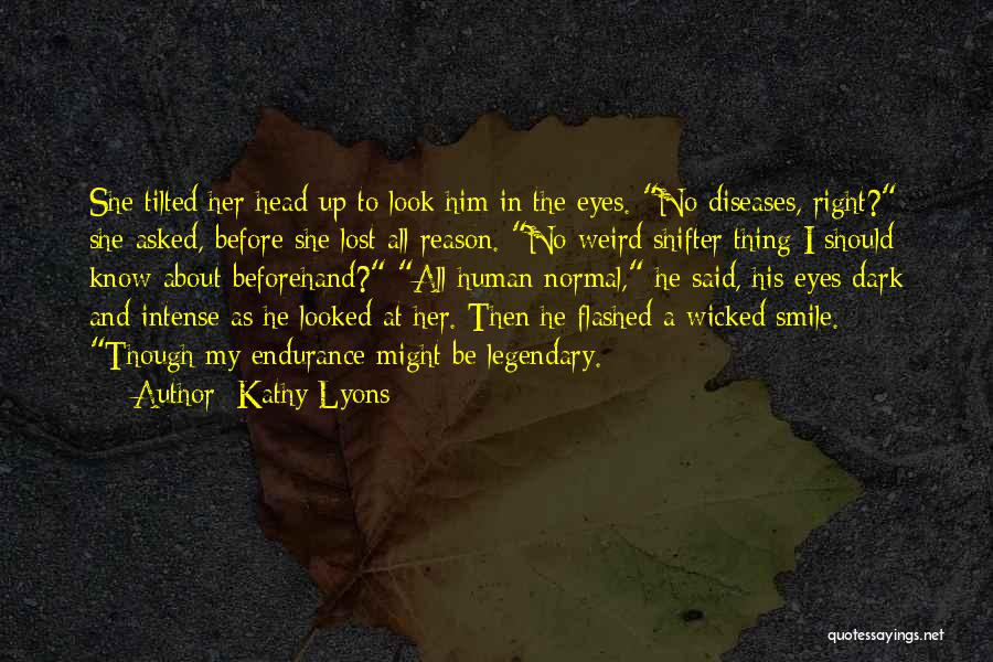 Look Up And Smile Quotes By Kathy Lyons