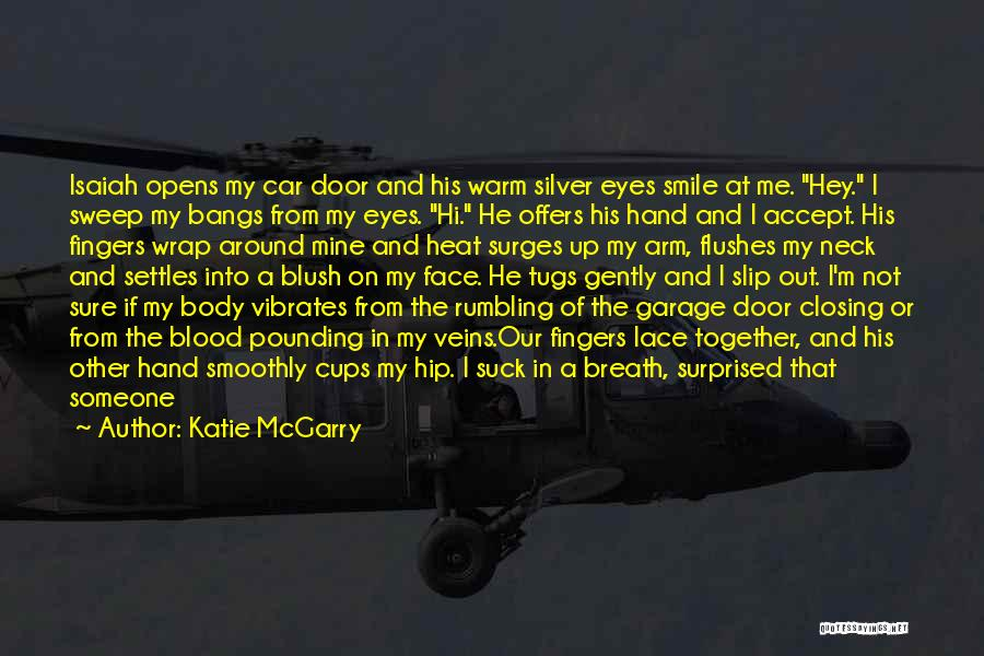 Look Up And Smile Quotes By Katie McGarry