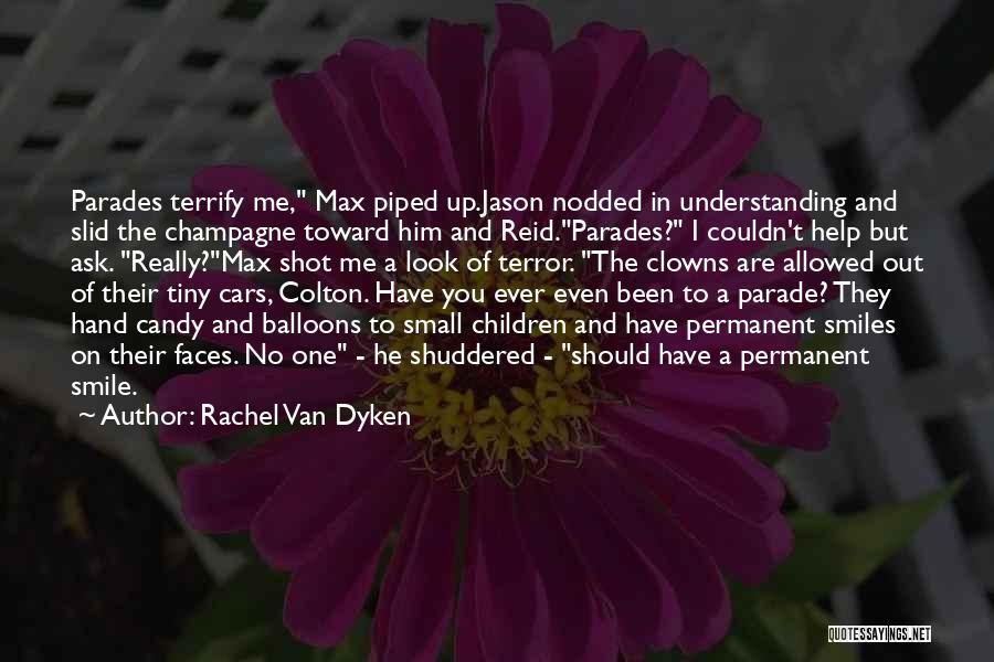 Look Up And Smile Quotes By Rachel Van Dyken