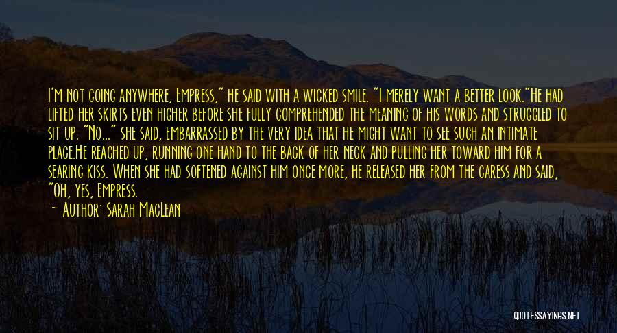Look Up And Smile Quotes By Sarah MacLean
