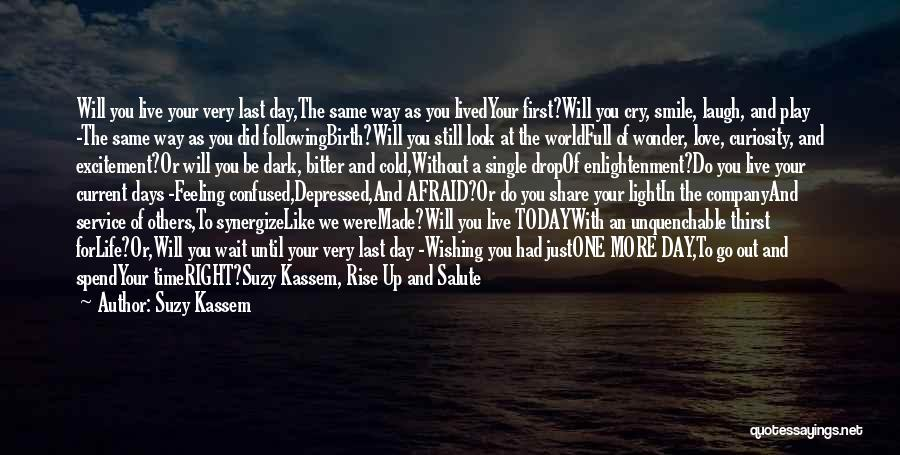 Look Up And Smile Quotes By Suzy Kassem