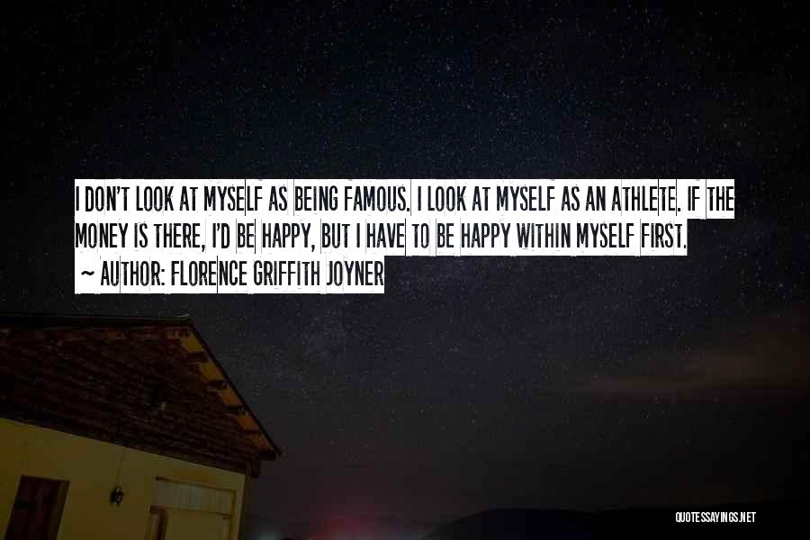 Look Within Quotes By Florence Griffith Joyner
