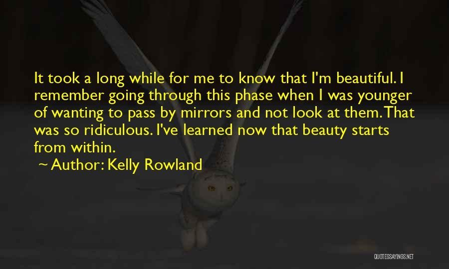 Look Within Quotes By Kelly Rowland