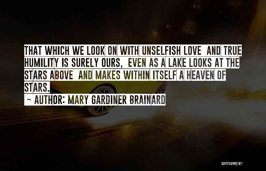 Look Within Quotes By Mary Gardiner Brainard